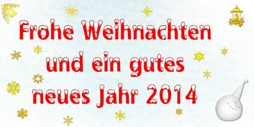 Frohe Weihnachten und ein gutes 2014
